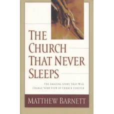 Barnett, Matthew: The church that never sleeps