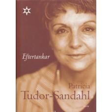 Tudor-Sandahl, Patricia: Eftertankar