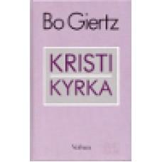 Giertz, Bo : Kristi kyrka