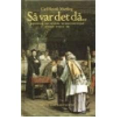 Martling, Carl Henrik : Så var det då..del 2