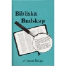 Braga, James : Bibliska budskap