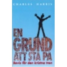Harris, Charles : En grund att stå på