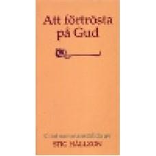 Hällzon, Stig : Att förtrösta på Gud