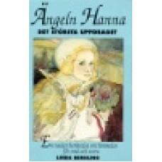 Bergling, Linda : Ängeln Hanna-det största uppdrag