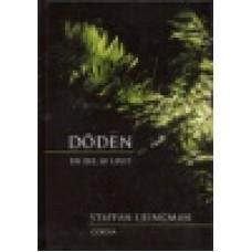 Ljungman, Staffan : Döden - en del av livet