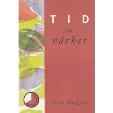 Huggett, Joyce : Tid för närhet