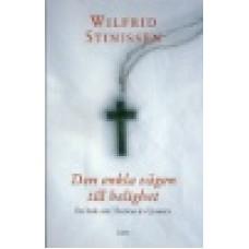 Stinissen, Wilfrid : Den enkla vägen till helighet