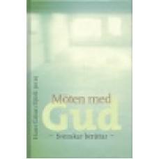 Björk, Hans Göran (red.) : Möten med Gud. Svensk.berätt