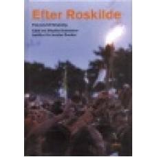 Sverker, Jonatan : Efter Roskilde
