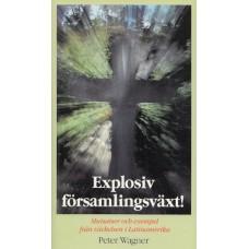 Wagner, Peter C : Explosiv församlingsväxt