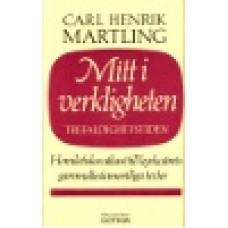 Martling, Carl Henrik : Mitt i verkligheten 4