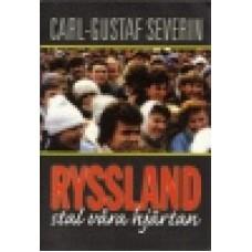 Severin, Carl-Gustaf : Ryssland stal våra hjärtan
