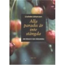 Andersson, Liselotte J.  (fd Johansson) : Alla paradis är inte stängda