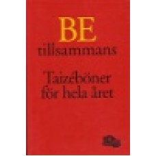 Winqvist, Hollman : Be tillsammans, Taizeböner