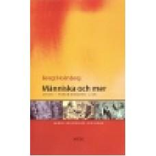Holmberg, Bengt : Människa och mer