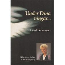 Pettersson, Gerd: Under dina vingar... (noter)