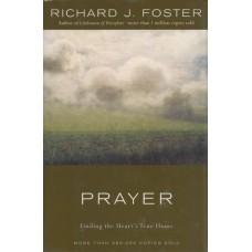 Foster, Richard: Prayer