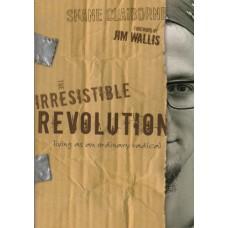 Claiborn, Shane: The irresistible revolution