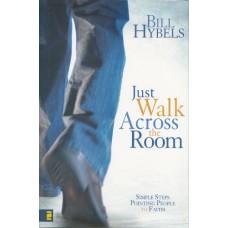 Hybles, Bill: Just walk across the room
