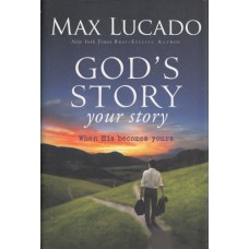 Lucado, Max: God's story - your story