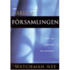 Nee, Watchman : Den härliga församlingen