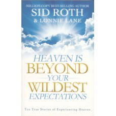 Roth, Sid & Lane, Lonnie: Heaven is beyond your wildest expectations