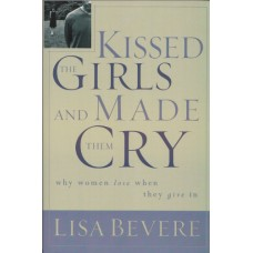 Bevere, Lisa: Kissed the girl and made them cry