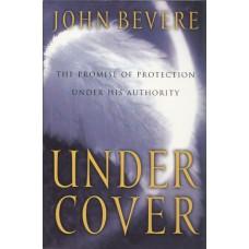 Bevere, John: Under cover