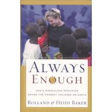 Baker, Heidi & Roland: Always enough
