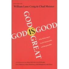 Lane Craig, William & Meister, Chad: God is good God is great