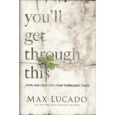 Lucado, Max: You'll get through this