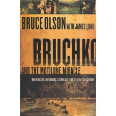 Olson, Bruce: Bruchko and the motilone miracle