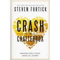 Furtick, Steven: Crash the chatterbox