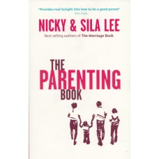 Lee, Nicky & Sila: The parenting book