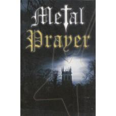 Metal prayer