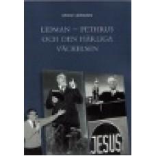 Lidman, Sven (d.y) : Lidman - Pethrus och den härliga väckelsen