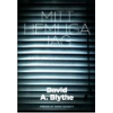 Blythe, David A. : Mitt hemliga jag