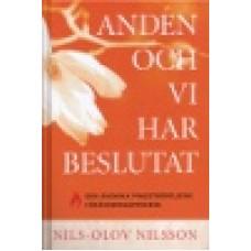Nilsson, Nils-Olov : Anden och vi har beslutat