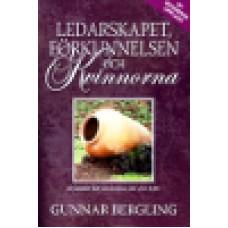 Bergling, Gunnar : Ledarskapet, förkunnelsen och kvinnorna (rev 2012)