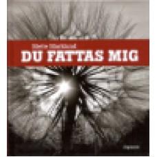 Marklund, Mette : Du fattas mig