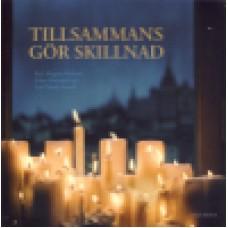 Helmner, Holmdahl & Svanell : Tillsammans gör skillnad
