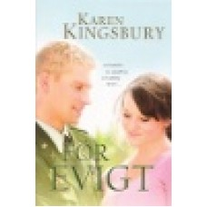 Kingsbury, Karen : För evigt