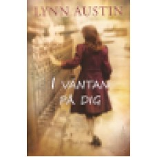 Austin, Lynn : Ii väntan på dig