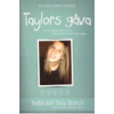 Storch, Todd & Tara : Taylors gåva