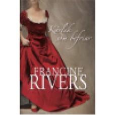 Rivers, Francine : Kärlek som befriar