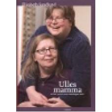 Sandlund, Elisabeth : Ulles mamma