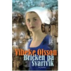 Olsson, Vibeke : Bricken på Svartvik