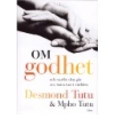 Tutu, Desmond & Tutu, Mpho : Om godhet