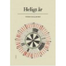 Halldorf, Peter : Heligt år