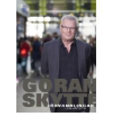 Skytte, Göran : Förvandlingar